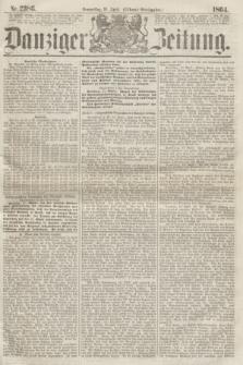 Danziger Zeitung. 1864, Nr. 2386 (21 April) - (Abend=Ausgabe.)