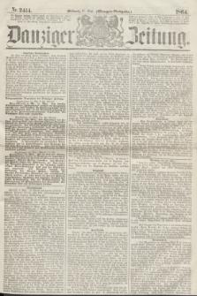 Danziger Zeitung. 1864, Nr. 2414 (11 Mai) - (Morgen=Ausgabe.)