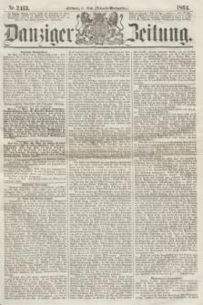 Danziger Zeitung. 1864, Nr. 2415 (11 Mai) - (Abend=Ausgabe.)