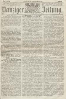 Danziger Zeitung. 1864, Nr. 2429 (20 Mai) - (Abend=Ausgabe.)