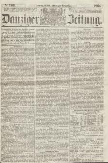 Danziger Zeitung. 1864, Nr. 2461 (10 Juni) - (Morgen=Ausgabe.)