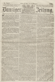Danziger Zeitung. 1864, Nr. 2487 (27 Juni) - (Abend=Ausgabe.)