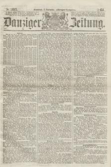Danziger Zeitung. 1864, Nr. 2617 (17 September) - (Morgen=Ausgabe.)