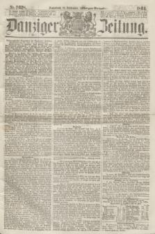 Danziger Zeitung. 1864, Nr. 2628 (24 September) - (Morgen=Ausgabe.)