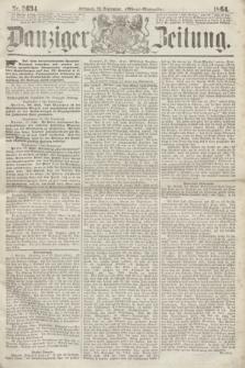 Danziger Zeitung. 1864, Nr. 2634 (28 September) - (Abend=Ausgabe.)