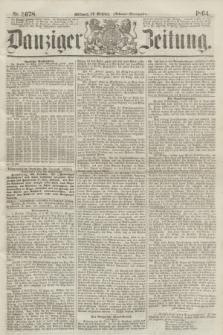Danziger Zeitung. 1864, Nr. 2678 (26 October) - (Abend=Ausgabe.)
