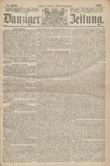Danziger Zeitung. 1867, № 4013 (4 Januar) - (Abend=Ausgabe.)