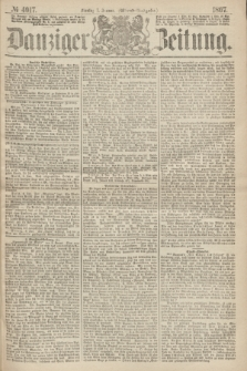 Danziger Zeitung. 1867, № 4017 (7 Januar) - (Abend=Ausgabe.)