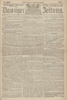 Danziger Zeitung. 1867, № 4024 (11 Januar) - (Morgen=Ausgabe.)