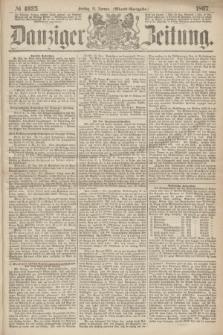 Danziger Zeitung. 1867, № 4025 (11 Januar) - (Abend=Ausgabe.)