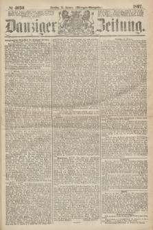 Danziger Zeitung. 1867, № 4030 (15 Januar) - (Morgen=Ausgabe.)