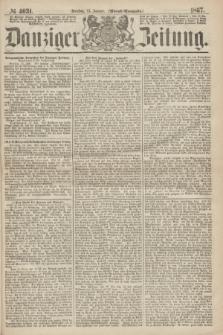 Danziger Zeitung. 1867, № 4031 (15 Januar) - (Abend=Ausgabe.)