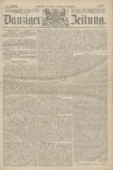 Danziger Zeitung. 1867, № 4034 (17 Januar) - (Morgen=Ausgabe.)