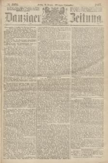 Danziger Zeitung. 1867, № 4036 (18 Januar) - (Morgen=Ausgabe.)