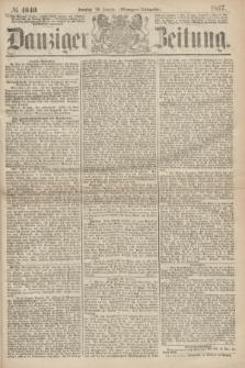 Danziger Zeitung. 1867, № 4040 (20 Januar) - (Morgen=Ausgabe.)