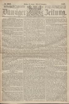 Danziger Zeitung. 1867, № 4041 (21 Januar) - (Abend=Ausgabe.)