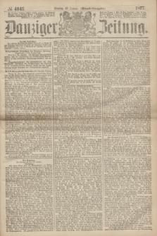 Danziger Zeitung. 1867, № 4043 (22 Januar) - (Abend=Ausgabe.)