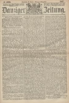 Danziger Zeitung. 1867, № 4050 (26 Januar) - (Morgen=Ausgabe.)