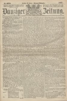 Danziger Zeitung. 1867, № 4054 (29 Januar) - (Morgen=Ausgabe.)