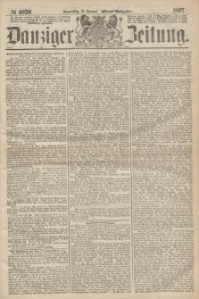 Danziger Zeitung. 1867, № 4059 (31 Januar) - (Abend=Ausgabe.)