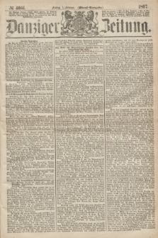 Danziger Zeitung. 1867, № 4061 (1 Februar) - (Abend=Ausgabe.)