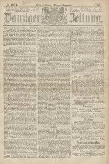 Danziger Zeitung. 1867, № 4072 (8 Februar) - (Morgen=Ausgabe.)