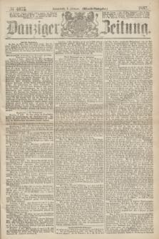 Danziger Zeitung. 1867, № 4075 (9 Februar) - (Abend=Ausgabe.)