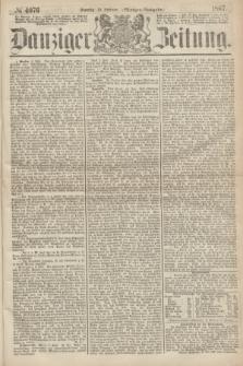 Danziger Zeitung. 1867, № 4076 (10 Februar) - (Morgen=Ausgabe.)