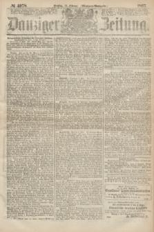 Danziger Zeitung. 1867, № 4078 (12 Februar) - (Morgen=Ausgabe.)