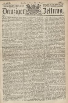 Danziger Zeitung. 1867, № 4083 (14 Februar) - (Abend=Ausgabe.)