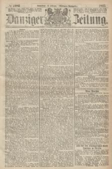 Danziger Zeitung. 1867, № 4086 (16 Februar) - (Morgen=Ausgabe.)