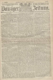 Danziger Zeitung. 1867, № 4095 (21 Februar) - (Abend=Ausgabe.)