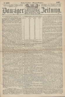 Danziger Zeitung. 1867, № 4102 (26 Februar) - (Morgen=Ausgabe.)