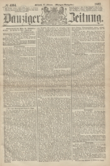 Danziger Zeitung. 1867, № 4104 (27 Februar) - (Morgen=Ausgabe.)