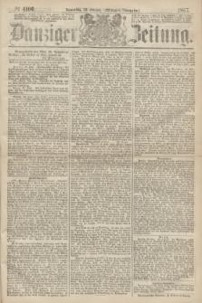 Danziger Zeitung. 1867, № 4106 (28 Februar) - (Morgen=Ausgabe.)