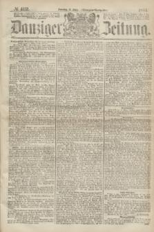Danziger Zeitung. 1867, № 4112 (3 März) - (Morgen=Ausgabe.)
