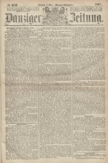 Danziger Zeitung. 1867, № 4116 (6 März) - (Morgen=Ausgabe.)