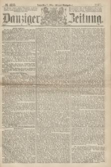 Danziger Zeitung. 1867, № 4119 (7 März) - (Abend=Ausgabe.)
