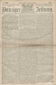 Danziger Zeitung. 1867, № 4124 (10 März) - (Morgen=Ausgabe.)