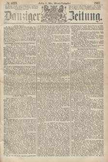 Danziger Zeitung. 1867, № 4133 (15 März) - (Abend=Ausgabe.)