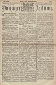 Danziger Zeitung. 1867, № 4149 (25 März) - (Abend=Ausgabe.) + dod.