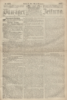 Danziger Zeitung. 1867, № 4151 (26 März) - (Abend=Ausgabe.) + dod.