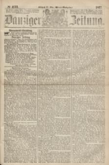 Danziger Zeitung. 1867, № 4153 (27 März) - (Abend=Ausgabe.) + dod.