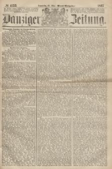 Danziger Zeitung. 1867, № 4155 (28 März) - (Abend=Ausgabe.) + dod.