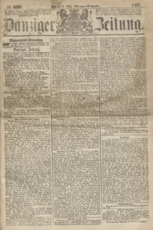 Danziger Zeitung. 1867, № 4160 (31 März) - (Morgen=Ausgabe.)
