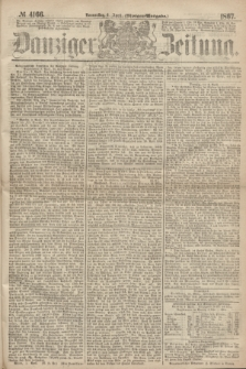 Danziger Zeitung. 1867, № 4166 (4 April) - (Morgen=Ausgabe.)