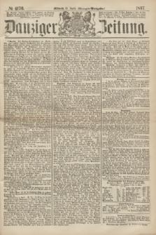 Danziger Zeitung. 1867, № 4176 (10 April) - (Morgen=Ausgabe.)
