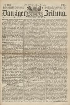 Danziger Zeitung. 1867, № 4177 (10 April) - (Abend=Ausgabe.) + dod.
