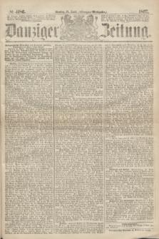 Danziger Zeitung. 1867, № 4186 (16 April) - (Morgen=Ausgabe.)