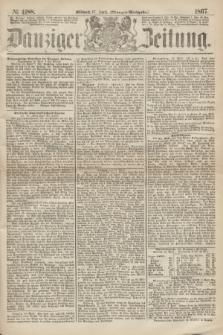 Danziger Zeitung. 1867, № 4188 (17 April) - (Morgen=Ausgabe.)